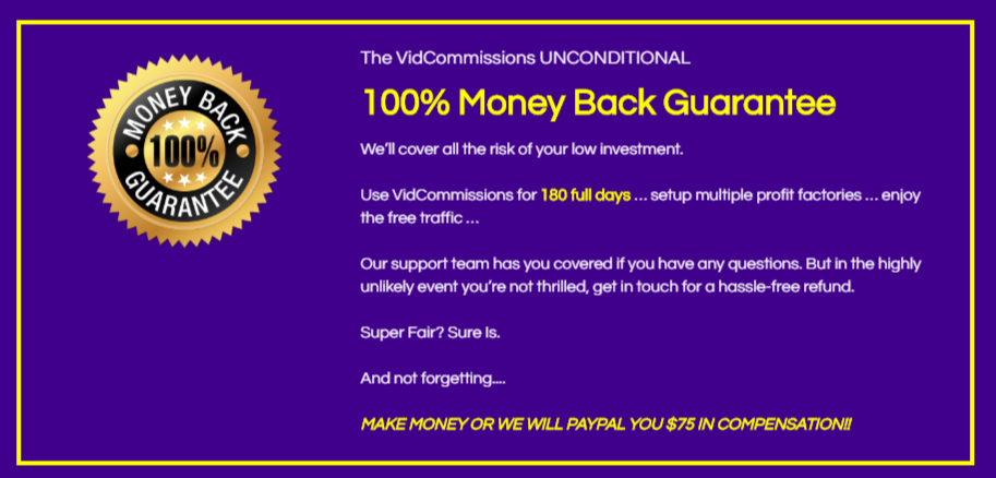 VidCommissions Money back Guarantee